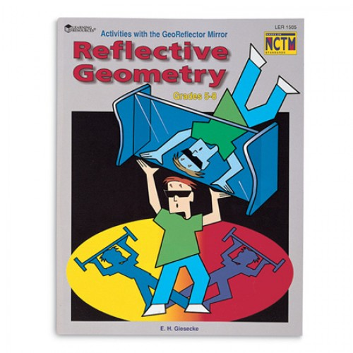 Reflective Geometry with the GeoReflector™ Activity Book